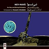 Ney-Nava (For Ney & String Orchestra) by Hossein Alizadeh