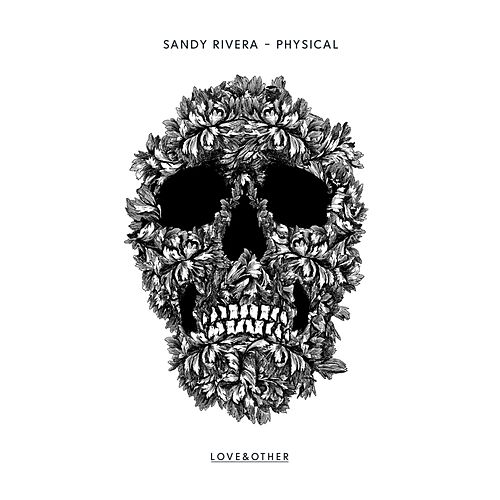 Physical by Sandy Rivera
