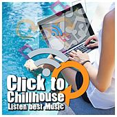 Click to Chillhouse & Listen Best Music by Various Artists
