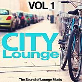 City Lounge, Vol. 1 (The Sound of Lounge Music) by Various Artists