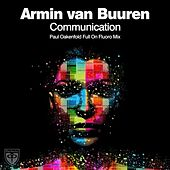 Communication (Paul Oakenfold Full On Fluoro Mix) by Armin Van Buuren