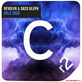 Mile High by Revolvr
