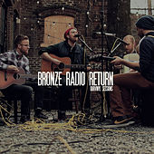 OurVinyl Sessions | Bronze Radio Return by Bronze Radio Return