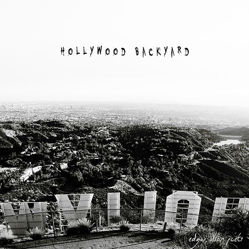 Hollywood Backyard by Edgar Allan Poets