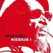 Wild Child by Kiddus I