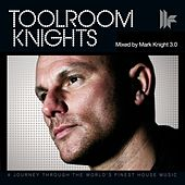 Toolroom Knights (Mixed by Mark Knight 3.0) by Various Artists