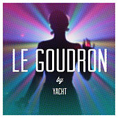 Le Goudron by YACHT