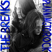 The Breaks (Remixes) by Planningtorock