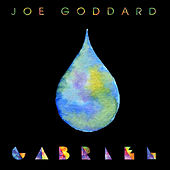 Gabriel (Remixes) by Joe Goddard