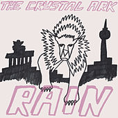 Rain (Remixes) by The Crystal Ark