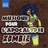 Musique pour l'apocalypse zombie by Various Artists