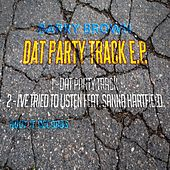 Dat Party Track by Barry Brown