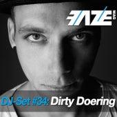 Faze DJ Set #34: Dirty Doering by Various Artists