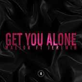Get You Alone (Featuring Jeremih) by Maejor