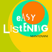 Easy Listening Vol. 2 by Mantovani