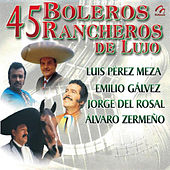 Boleros Rancheros de Lujo by Various Artists