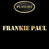 Frankie Paul Playlist by Frankie Paul