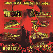 Guerra de Bandas Pesadas by Various Artists