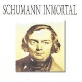Schumann Inmortal by Various Artists
