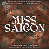 Miss Saigon (West End Orchestra and Singers) by Various Artists