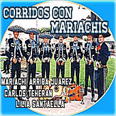 Corridos Con Mariachis by Various Artists