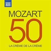 La crème de la crème: Mozart by Various Artists