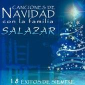 Canciones de Navidad Con la Familia Salazar. 18 Éxitos de Siempre by Various Artists