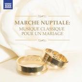Marche nuptiale: Musique classique pour un mariage von Various Artists