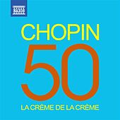 La crème de la crème: Chopin by Various Artists