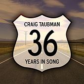 36 Years in Song by Craig Taubman