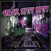 Tails from the Alley (Remastered) by Hear Kitty Kitty