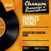 Rien qu'une chanson / Rome (Mono Version) von Charles Trenet