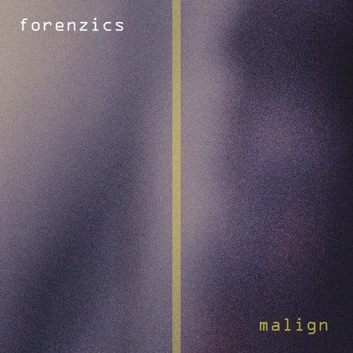 Malign by Forenzics