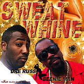 Sweat Whine - Single von Beenie Man
