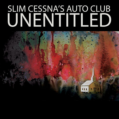 Unentitled by Slim Cessna's Auto Club
