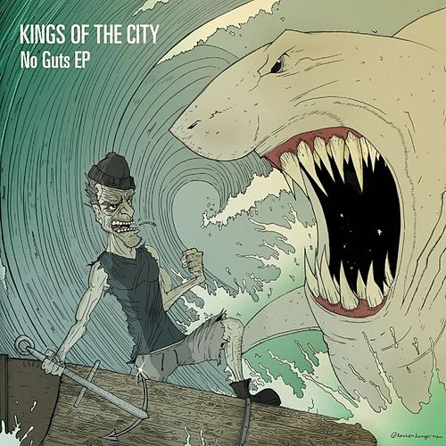 No Guts by Kings Of The City