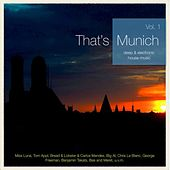 That's Munich, Vol. 1 (Deep & Electronic House Music) by Various Artists