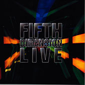 Fifth Dimension Live by The 5th Dimension