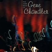 The Very Best Of Gene Chandler by Gene Chandler