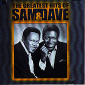 The Greatest Hits Of Sam & Dave by Sam and Dave