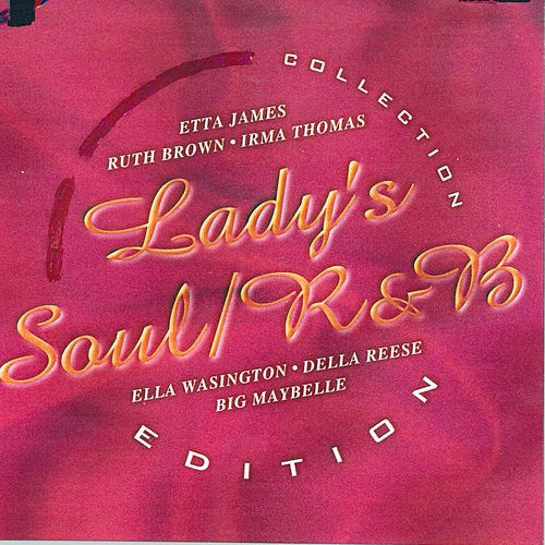 Lady's Soul: R&B Edition by Various Artists