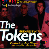 The Tokens Greatest Hits by The Tokens
