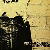Medium Noise by Dead Mechanical