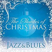 Shades Of Christmas: Jazz & Blues by Various Artists