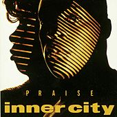 Praise by Inner City