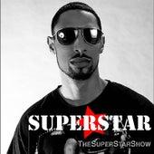 Thesuperstarshow by Superstar