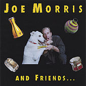 Joe Morris & Friends by Joe Morris