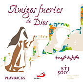 Amigos Fuertes de Dios (Playbacks) by Various Artists
