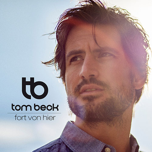 Fort von hier by Tom Beck