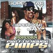 Its Popcorn (Superstar Jay Remix) by Popcorn